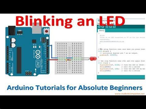 arduino tutorial blinking led arduino for beginners tutorial 3 blinking an led with