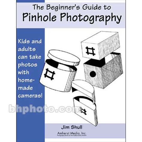 the beginner s guide to c books amherst media book beginner s guide to pinhole