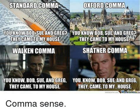 Oxford Comma Meme - 25 best memes about shatner comma shatner comma memes