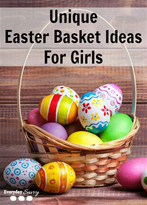 unique easter basket ideas for unique easter basket ideas for everyday savvy