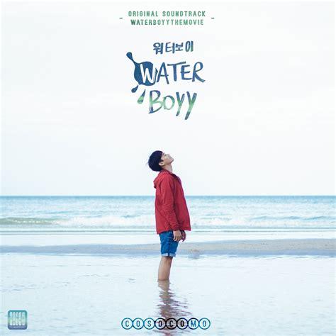 Water Boyy water boyy original motion picture soundtrack ep