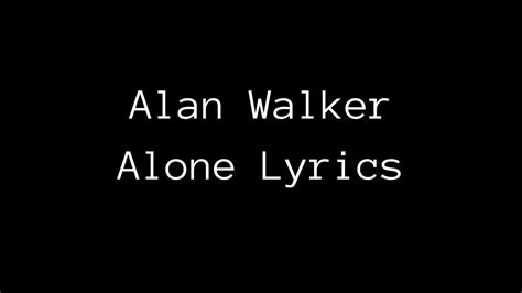 alan walker heart lyrics alan walker i m not alone lyrics youtube