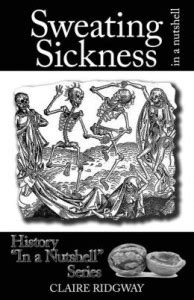 Sweating Sickness or the English Sweat - The Anne Boleyn Files