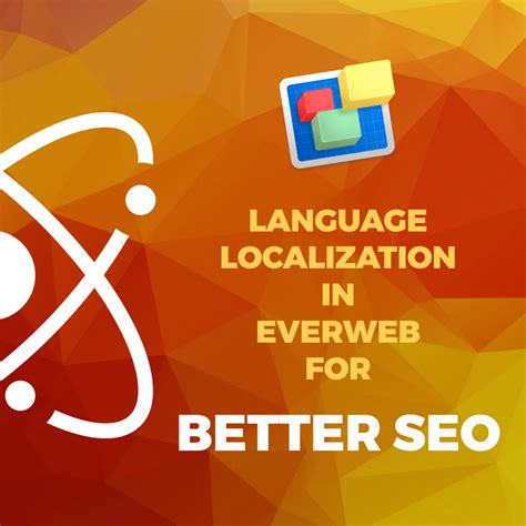 Better Seo With Everweb S New Language Localization Feature