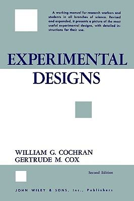 experiment design review experimental designs by william g cochran reviews