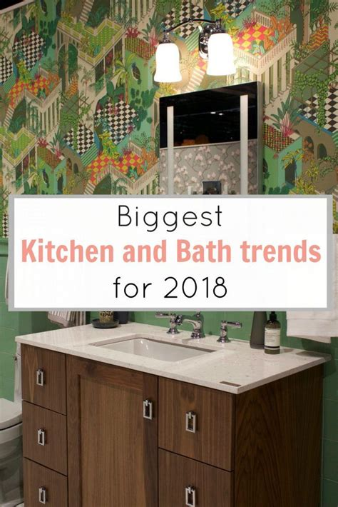 bathroom trends 2018 biggest kitchen bath trends to carry you into 2018 bath