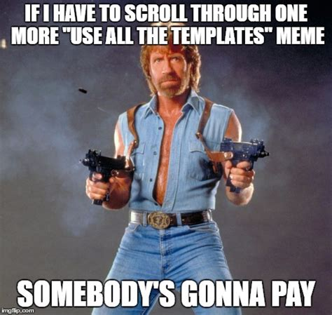 Use All The Memes - chuck norris guns memes imgflip