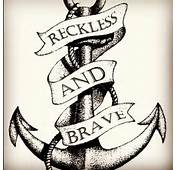 Anchor With Reckless And Brave Banner Tattoo Design