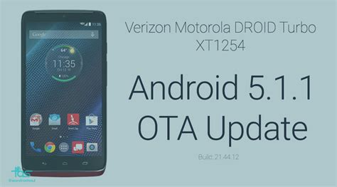 droid turbo android 5 1 1 ota update the android soul