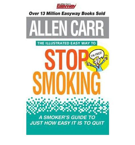 the illustrated easy way to stop allen carr s easyway books the illustrated easy way to stop allen carr
