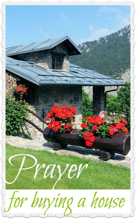 prayer for buying a new house a prayer for finding a new home and possibly buying a home trusting in god s guidance