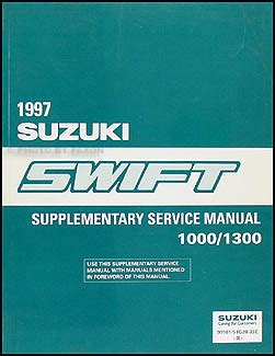 how to download repair manuals 1997 suzuki swift engine control 1997 suzuki swift 1000 1300 repair shop manual supplement original