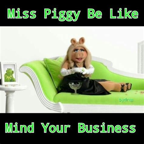 Kermit And Miss Piggy Meme - miss piggy meme humour pinterest