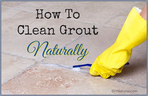 How to Clean Grout Naturally