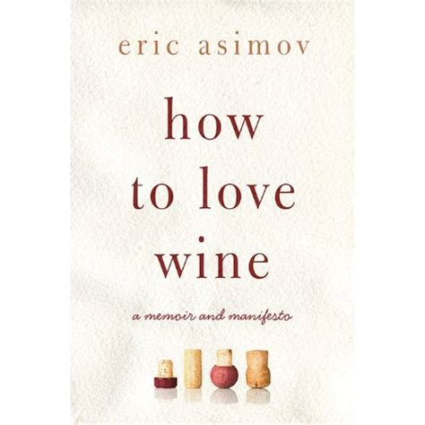 I Asimov A Memoir book review how to wine a memoir and manifesto by