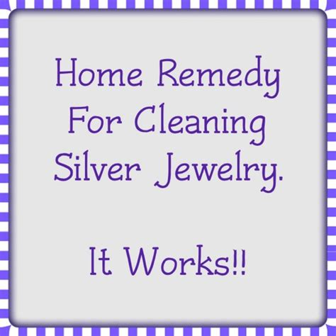 remedy for cleaning silver jewelry os from top