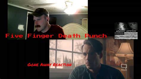 five finger death punch youtube playlist five finger death punch quot gone away quot reaction and music