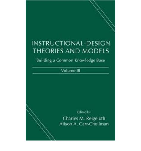 instructional design knowledge management instructional design theories and models v 3 building a