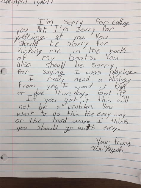 Apology Letter To Janitor My Friend Is A 3rd Grade He Made A Student Write An Apology Letter To Another Student