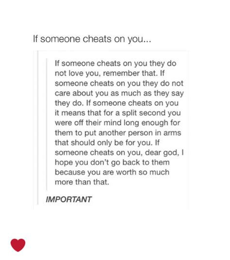 f someone cheats on you if someone cheats on you they do