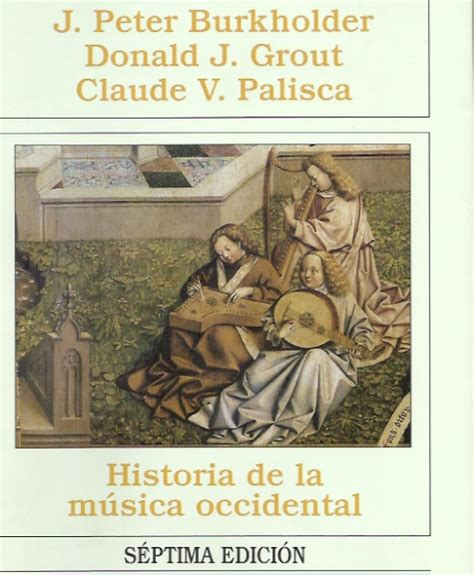 libro historia de la musica occidental gratis librer 237 a el busc 243 n libro historia de la musica occidental