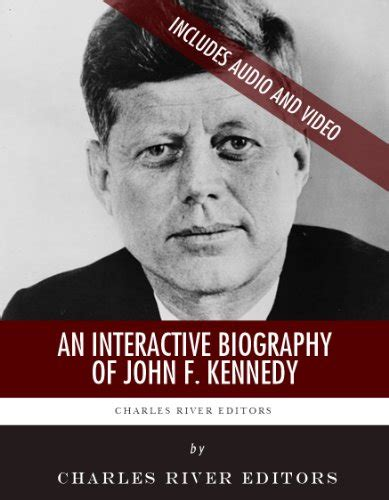 john f kennedy detailed biography groding free pdf an interactive biography of john f