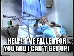 Help I Ve Fallen And I Cant Get Up Meme - happy valentine s day imgflip