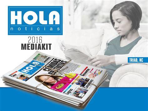 hola latinos 36 by hola latinos magazine issuu hola noticias triad media kit 2016 by hola noticias issuu