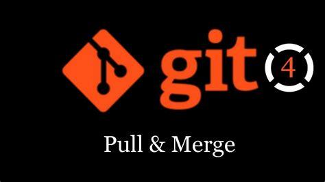 tutorial git merge tutorial git pull e merge youtube