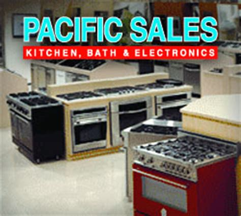 pacific sales kitchen appliances pacific sales rancho bernardo