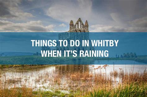 7 Things To Do In January by 7 Things To Do In Whitby When It S Raining The Whitby Guide