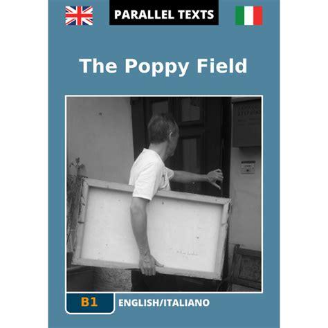 traduzione testo italiano inglese testo inglese italiano the poppy field b1