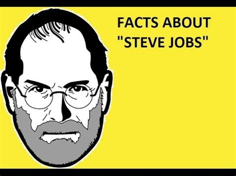 interesting facts steve jobs biography do you believe facts about quot steve jobs quot youtube