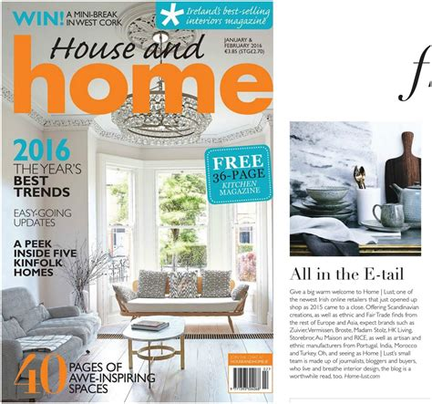 house design magazines ireland home lust features in interiors magazines and