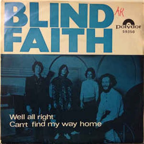 blind faith 2 well all right can t find my way home