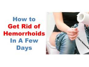 how do you get home best hemorrhoids treatment how to get rid of hemorrhoids