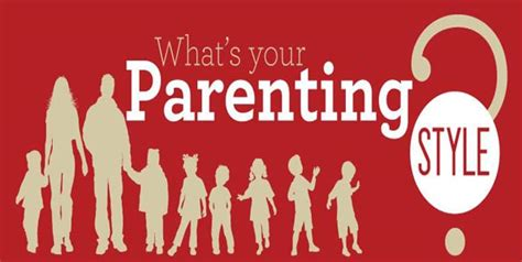 what s your style a guide to america s most common home what s your parenting style parenting tips for raising