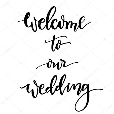Wedding Lettering by Welcome To Our Wedding Lettering And Calligraphy