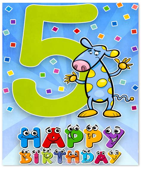 Happy Birthday Quotes For 5 Year Happy 5th Birthday Wishes For 5 Year Old Boy Or Girl