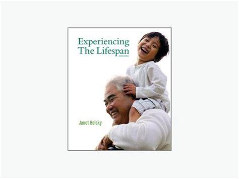 Experiencing The Lifespan experiencing the lifespan study guide saanich