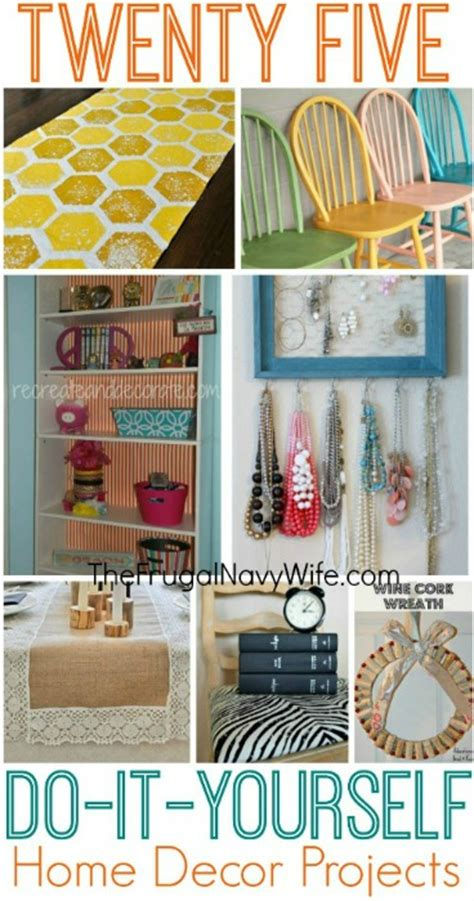 diy decor projects home 25 diy home decor projects