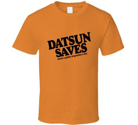 datsun t shirts datsun saves gas tribute t shirt