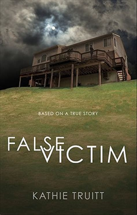 is the book room based on a true story false victim based on a true story by kathie truitt reviews discussion bookclubs lists