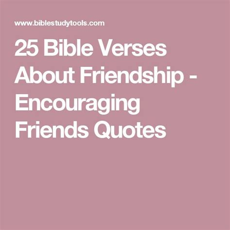 7 Ways To Encourage A Friend On A Diet by Best 25 Bible Verses About Friendship Ideas On
