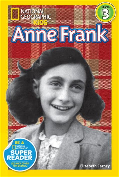 anne frank national geographic national geographic kids anne frank booksource banter