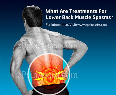 lower back spasms treatment causes symptoms