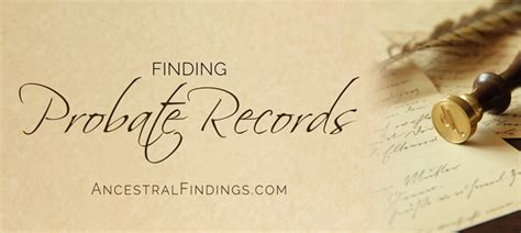 Finding Birth Records For Free Genealogy Helps And Lookups Finding Probate Records