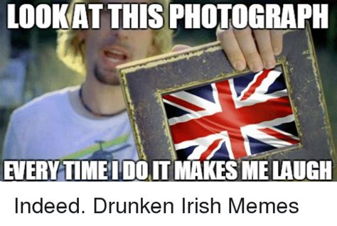 Look At This Photograph Meme - 20 best irish memes you ll totally find funny