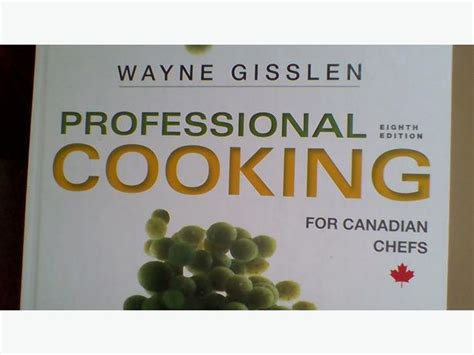professional cooking for canadian chefs books professional cooking for canadian chefs 8th edition