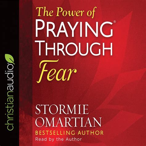 the power of praying through fear prayer and study guide books the power of praying through fear stormie omartian
